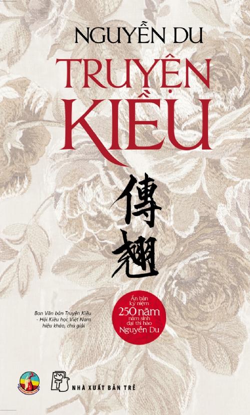 Bìa sách Truyện Kiều - Bản Kỷ Niệm 250 Năm Năm Sinh Đại Thi Hào Nguyễn Du