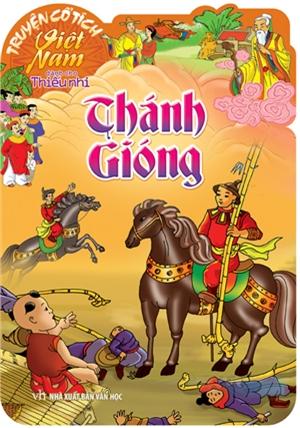 Bìa sách Truyện Cổ Tích Việt Nam Dành Cho Thiếu Nhi - Thánh Gióng