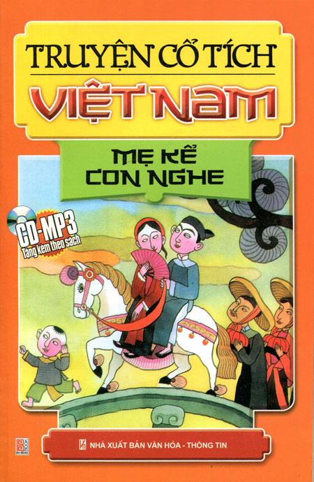 Bìa sách Truyện Cổ Tích Việt Nam : Mẹ Kể Con Nghe - Kèm CD (Tái Bản)