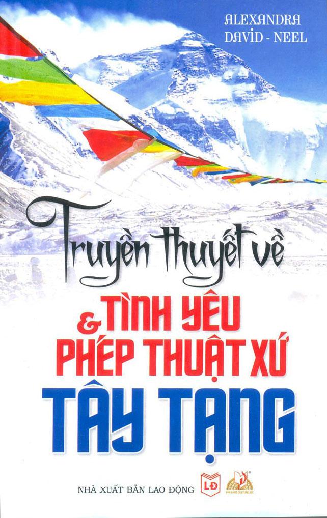 Bìa sách Truyền Thuyết Về Tình Yêu Và Phép Thuật Xứ Tây Tạng