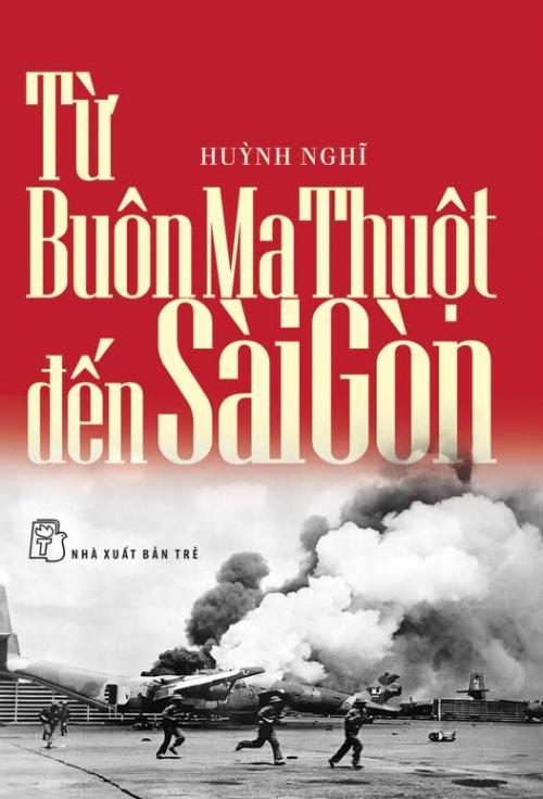 Bìa sách Từ Buôn Ma Thuột Đến Sài Gòn