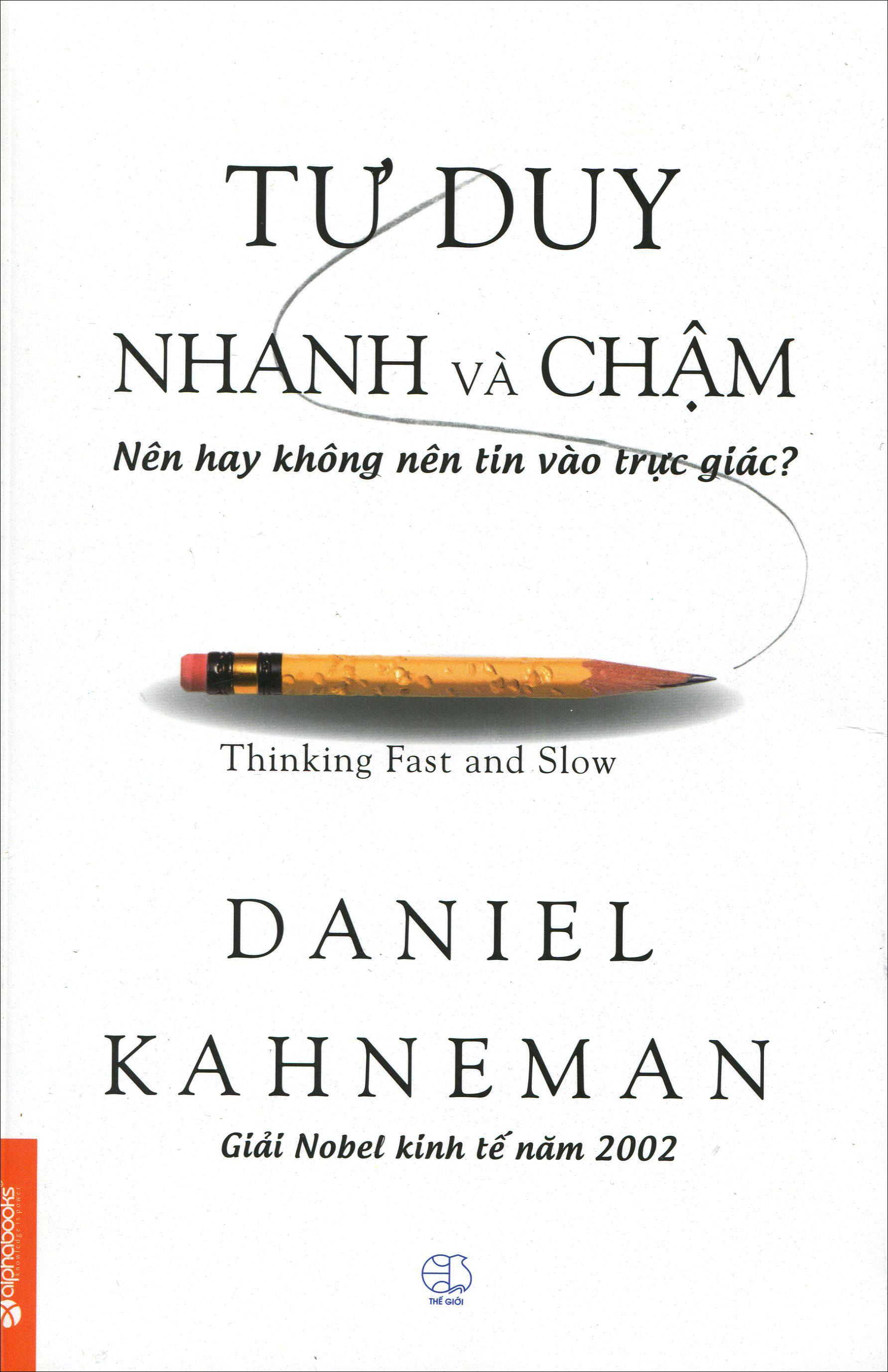 Bìa sách Tư Duy Nhanh Và Chậm