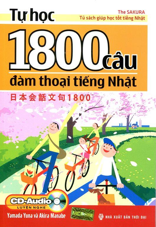 Bìa sách Tự Học 1800 Câu Đàm Thoại Tiếng Nhật (Kèm CD)