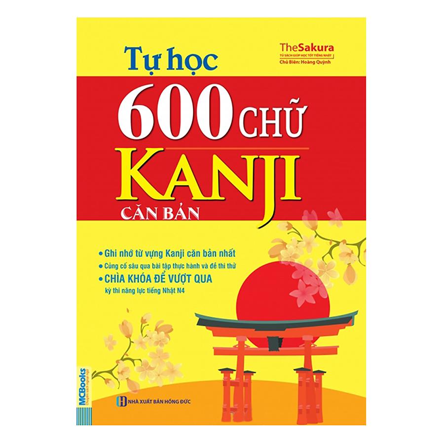 Bìa sách Tự Học 600 Chữ Kanji Căn Bản (Tái Bản 2017)