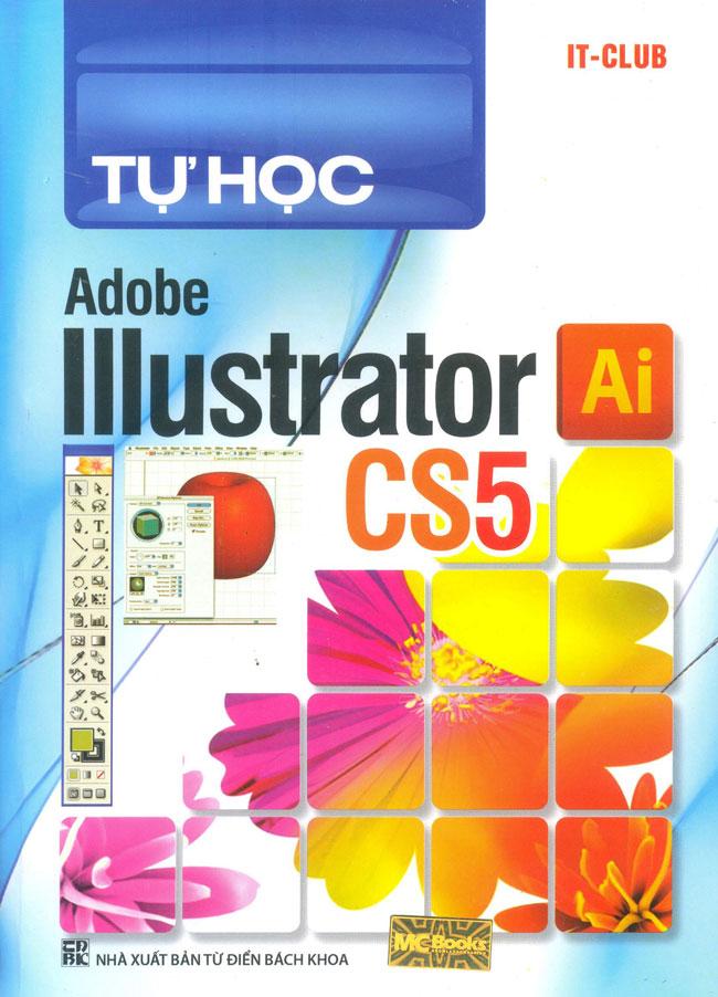 Review sách Tự Học Adobe Illustrator CS5