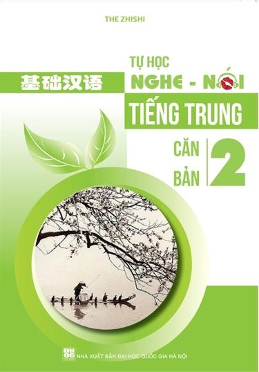 Bìa sách Tự Học Nghe Nói Tiếng Trung Căn Bản - Tập 2 (Kèm CD)