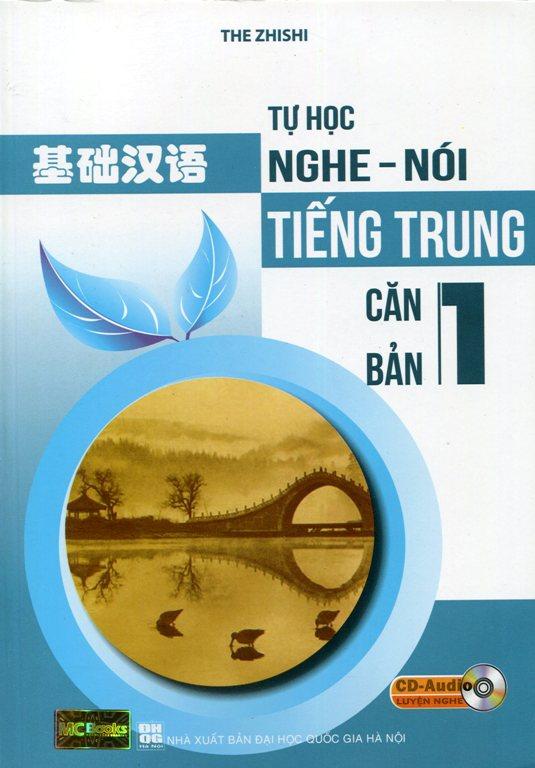 Bìa sách Tự Học Nghe Nói Tiếng Trung Căn Bản (Tập 1) - Kèm CD