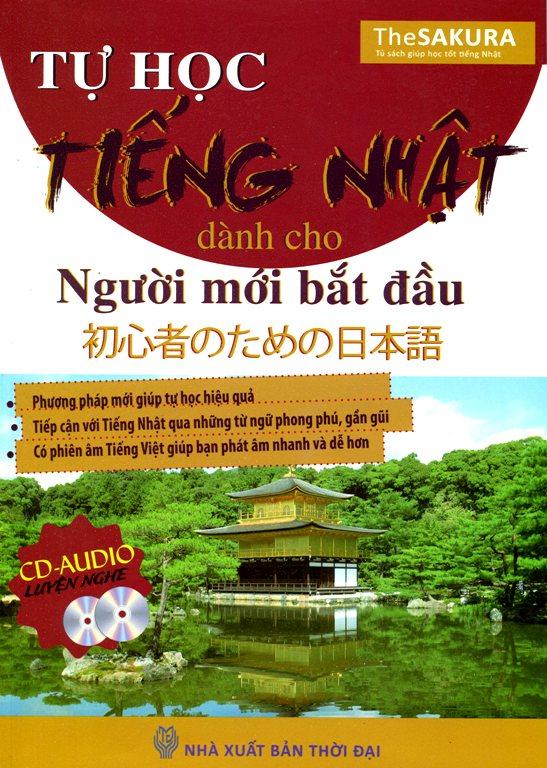 Bìa sách Tự Học Tiếng Nhật Dành Cho Người Mới Bắt Đầu (Kèm CD Hoặc Dùng App)