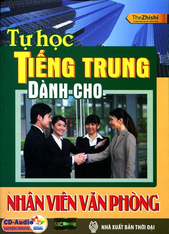 Bìa sách Tự Học Tiếng Trung Dành Cho Nhân Viên Văn Phòng (Kèm CD)