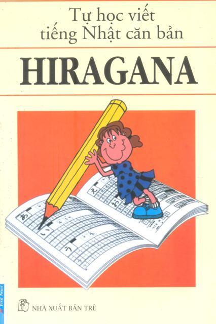 Bìa sách Tự Học Viết Tiếng Nhật Căn Bản Hiragana (Tái Bản 2016)