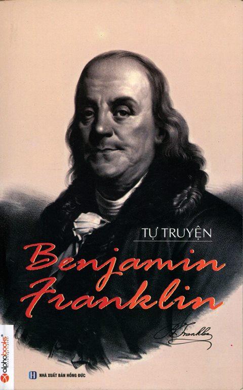 Bìa sách Tự Truyện Benjamin Franklin (Tái Bản 2014)
