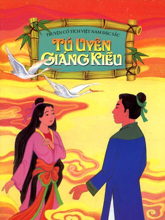 Bìa sách Truyện Cổ Tích Việt Nam Đặc Sắc - Tú Uyên Giáng Kiều