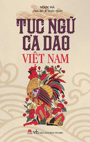 Bìa sách Tục Ngữ Ca Dao Việt Nam (Tái Bản 2015)