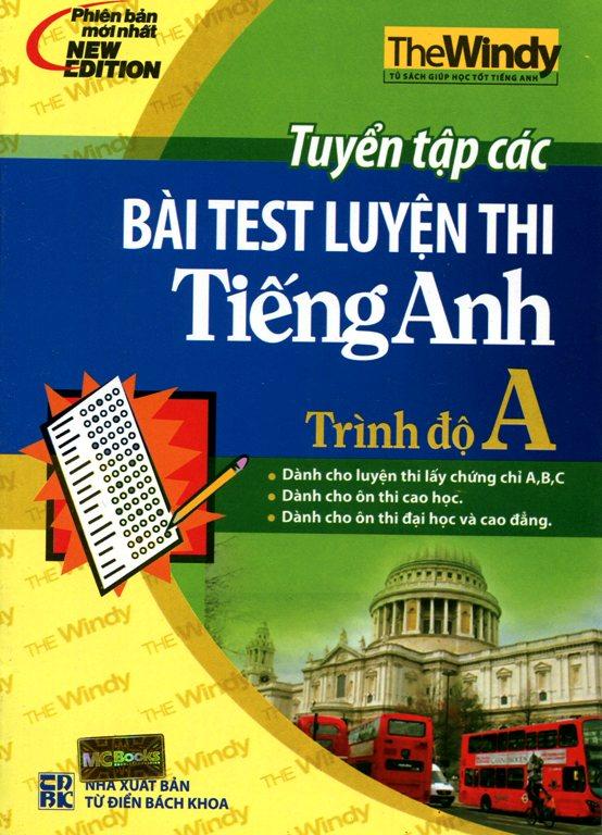 Review sách Tuyển Tập Các Bài Test Luyện Thi Tiếng Anh Trình Độ A