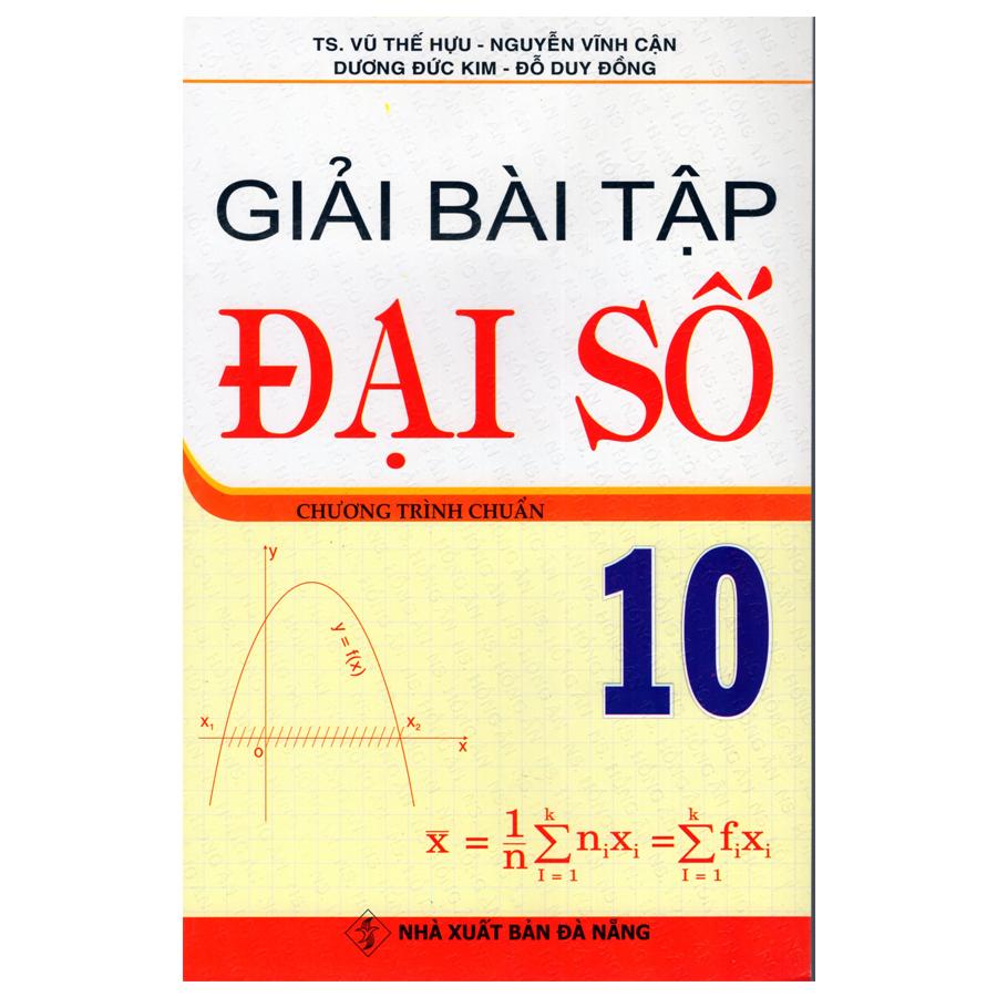 Bìa sách Giải Bài Tập Đại Số 10
