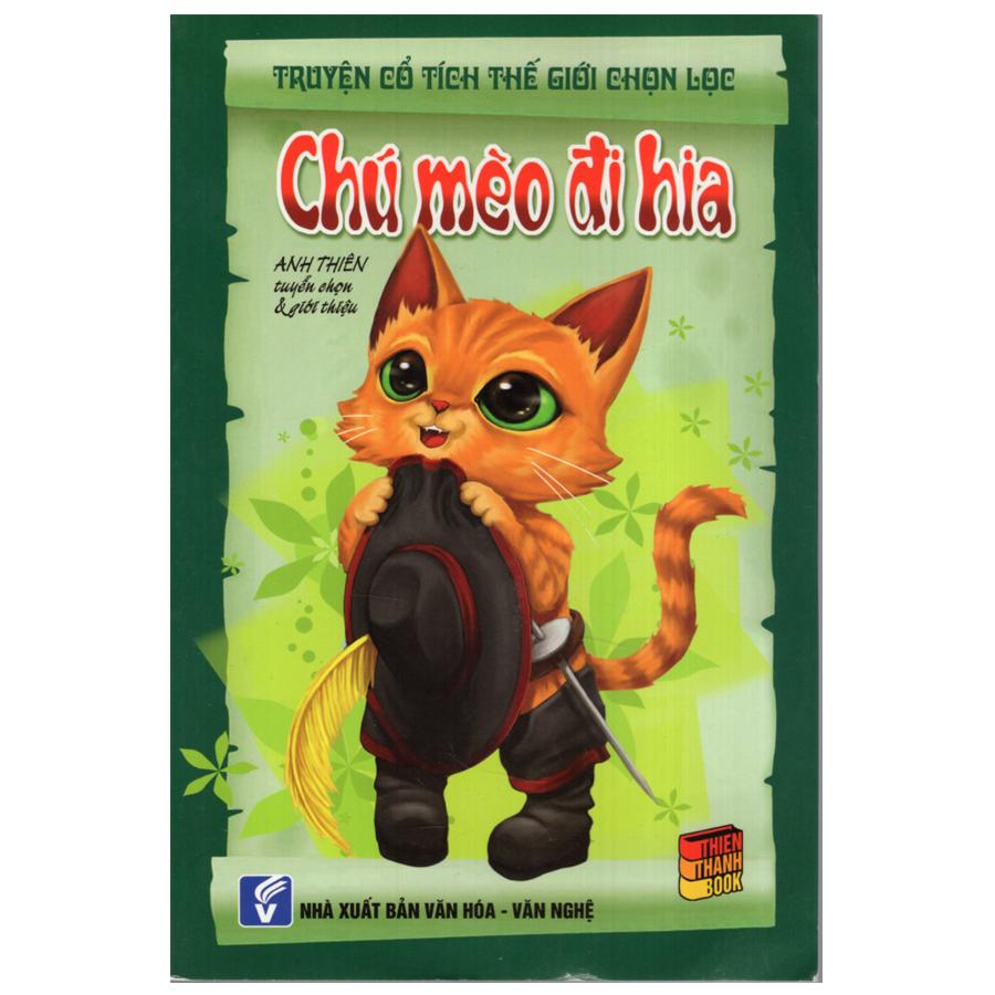 Bìa sách Truyện Cổ Tích Thế Giới Chọn Lọc - Chú Mèo Đi Hia