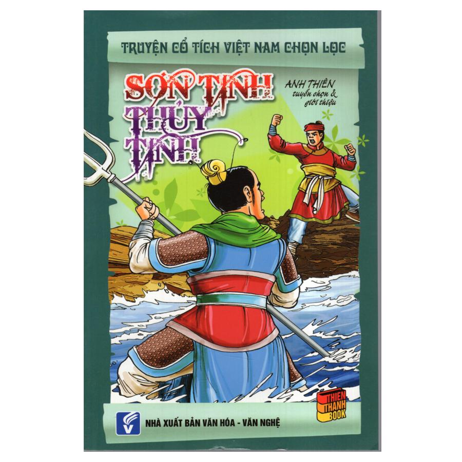 Bìa sách Truyện Cổ Tích Việt Nam Chọn Lọc - Sơn Tinh Thủy Tinh