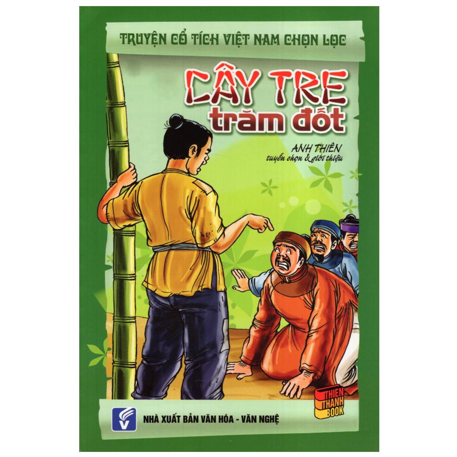 Bìa sách Truyện Cổ Tích Việt Nam Chọn Lọc - Cây Tre Trăm Đốt