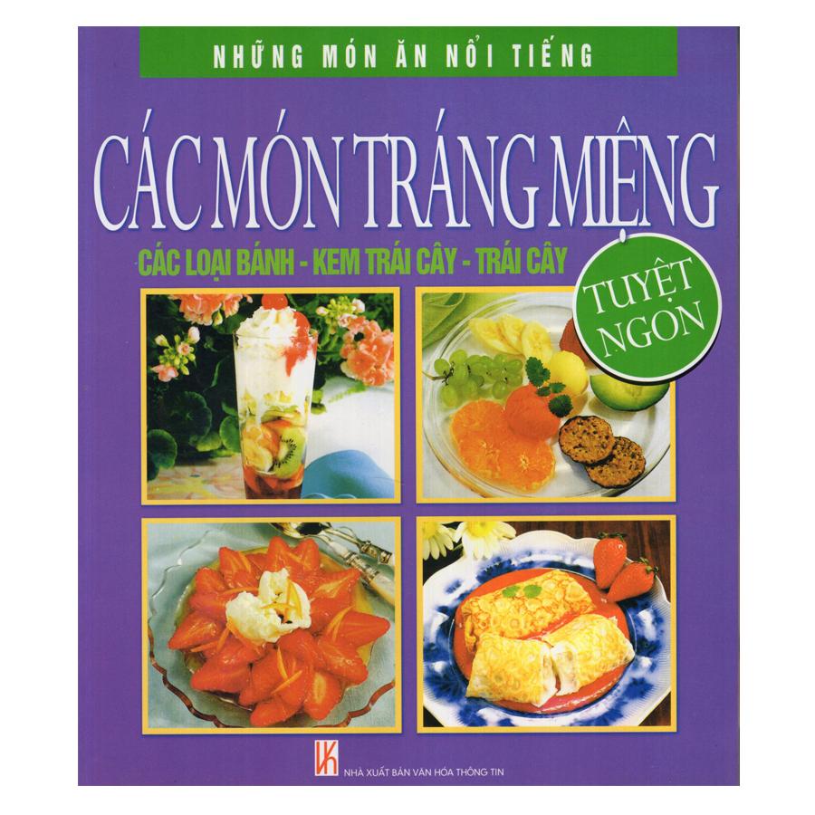 Bìa sách Những Món Ăn Nổi Tiếng - Các Món Tráng Miệng