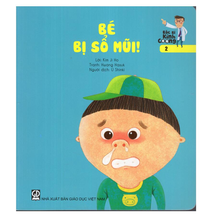 Bìa sách Bác Sĩ Kính Coong 2 - Bé Bị Sổ Mũi