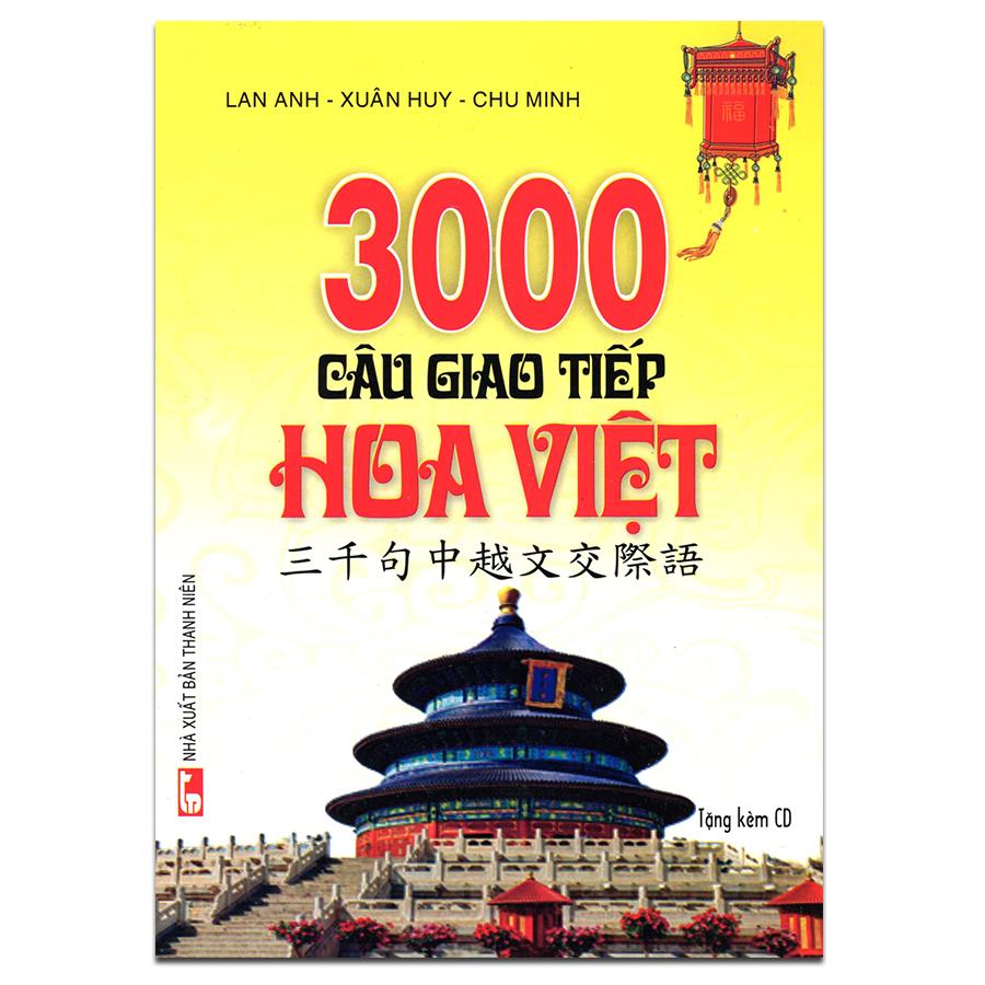 Bìa sách 3000 Câu Giao Tiếp Hoa Việt (Kèm CD)