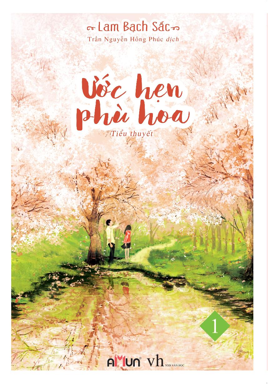 Review sách Ước Hẹn Phù Hoa (Tập 1)
