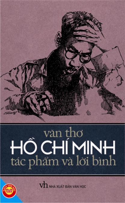 Bìa sách Văn Thơ Hồ Chí Minh - Tác Phẩm Và Lời Bình