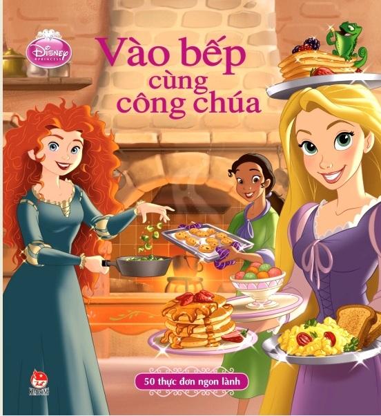 Bìa sách Vào Bếp Cùng Công Chúa (Bìa Cứng)