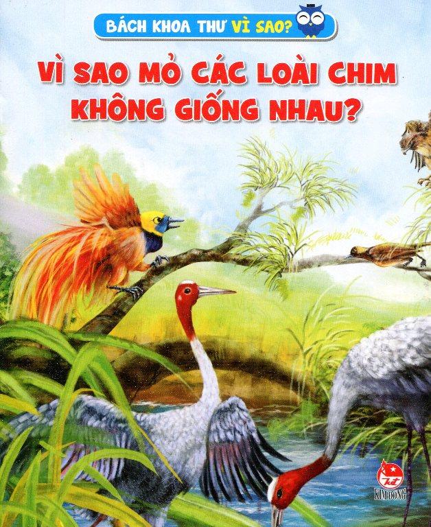 Bìa sách Vì Sao Mỏ Các Loài Chim Không Giống Nhau