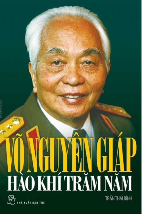 Review sách Võ Nguyên Giáp – Hào Khí Trăm Năm