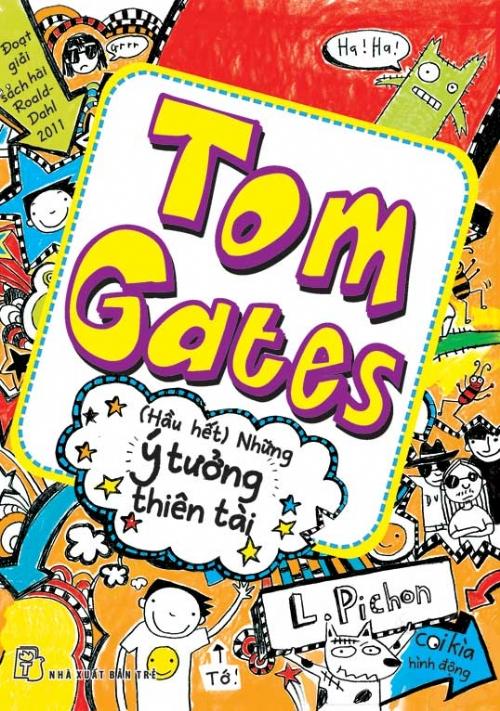 Bìa sách Tom Gates - Hầu Hết Những Ý Tưởng Thiên Tài