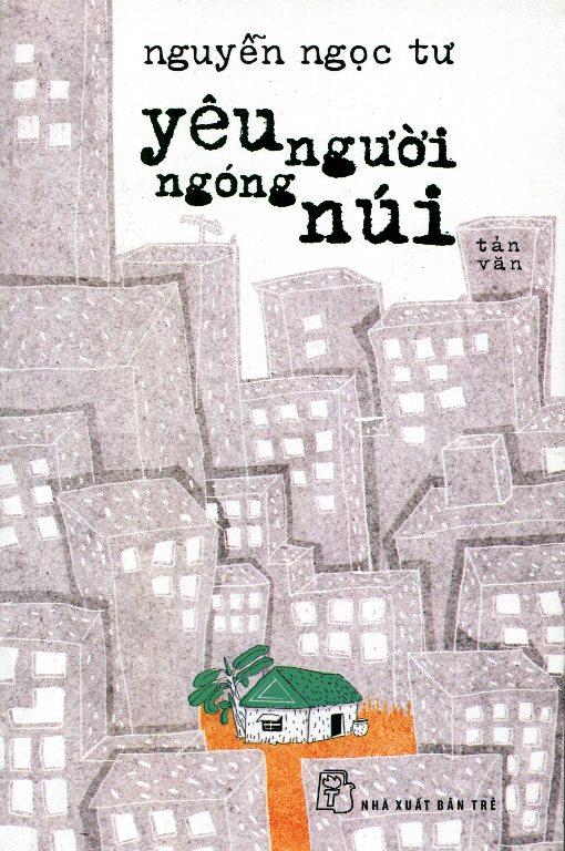Bìa sách Yêu Người Ngóng Núi (Tản Văn - Tái Bản 2014)