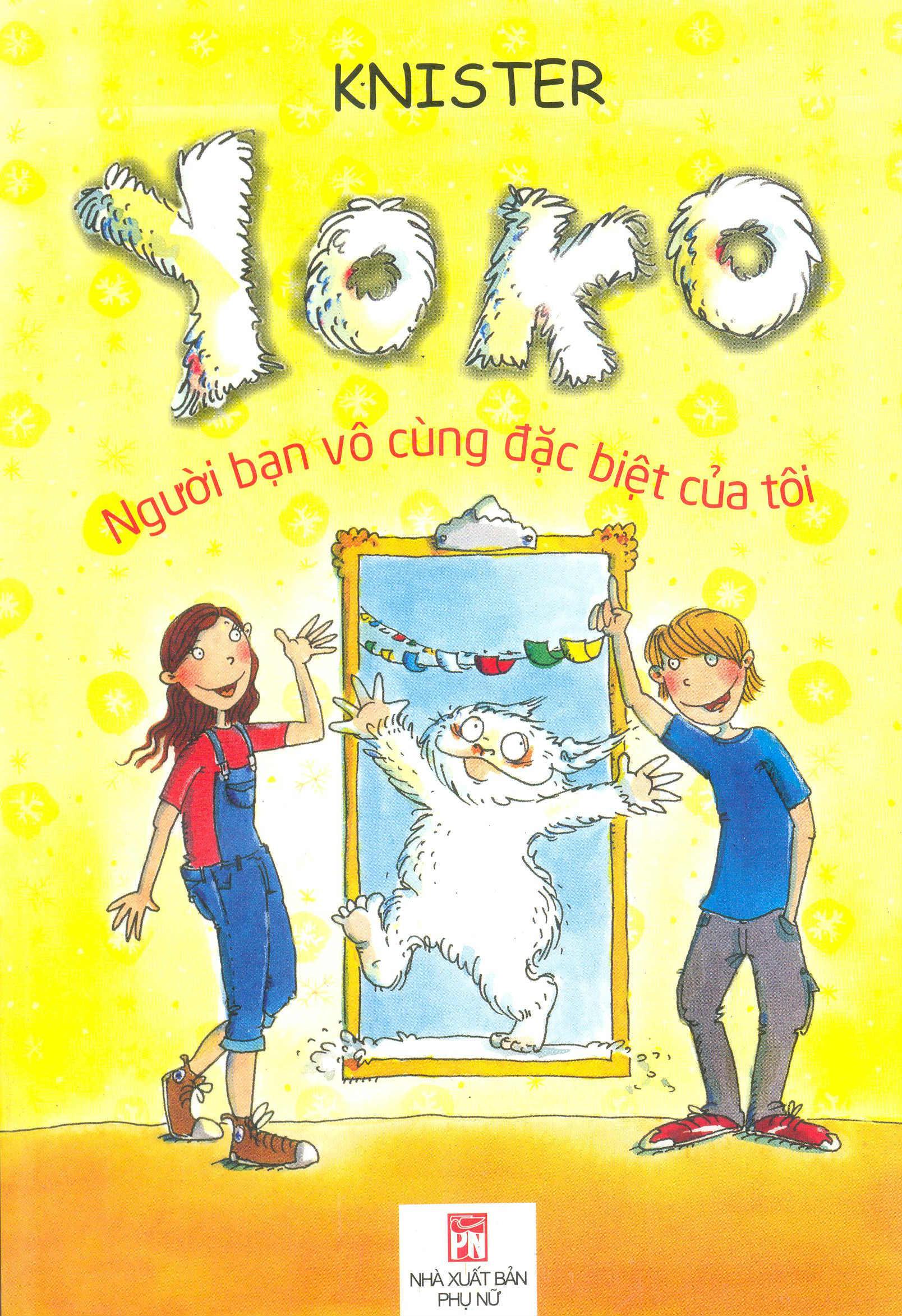 Bìa sách Yoko - Người Bạn Vô Cùng Đặc Biệt Của Tôi