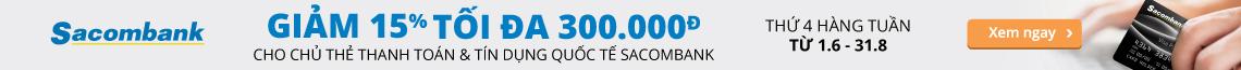Giảm 15% max 300k T4 Sacombank