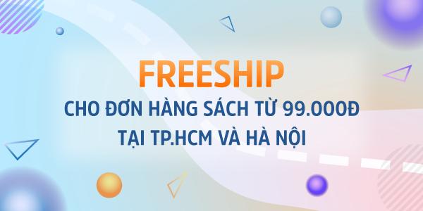 Freeship tại HCM và Hà Nội