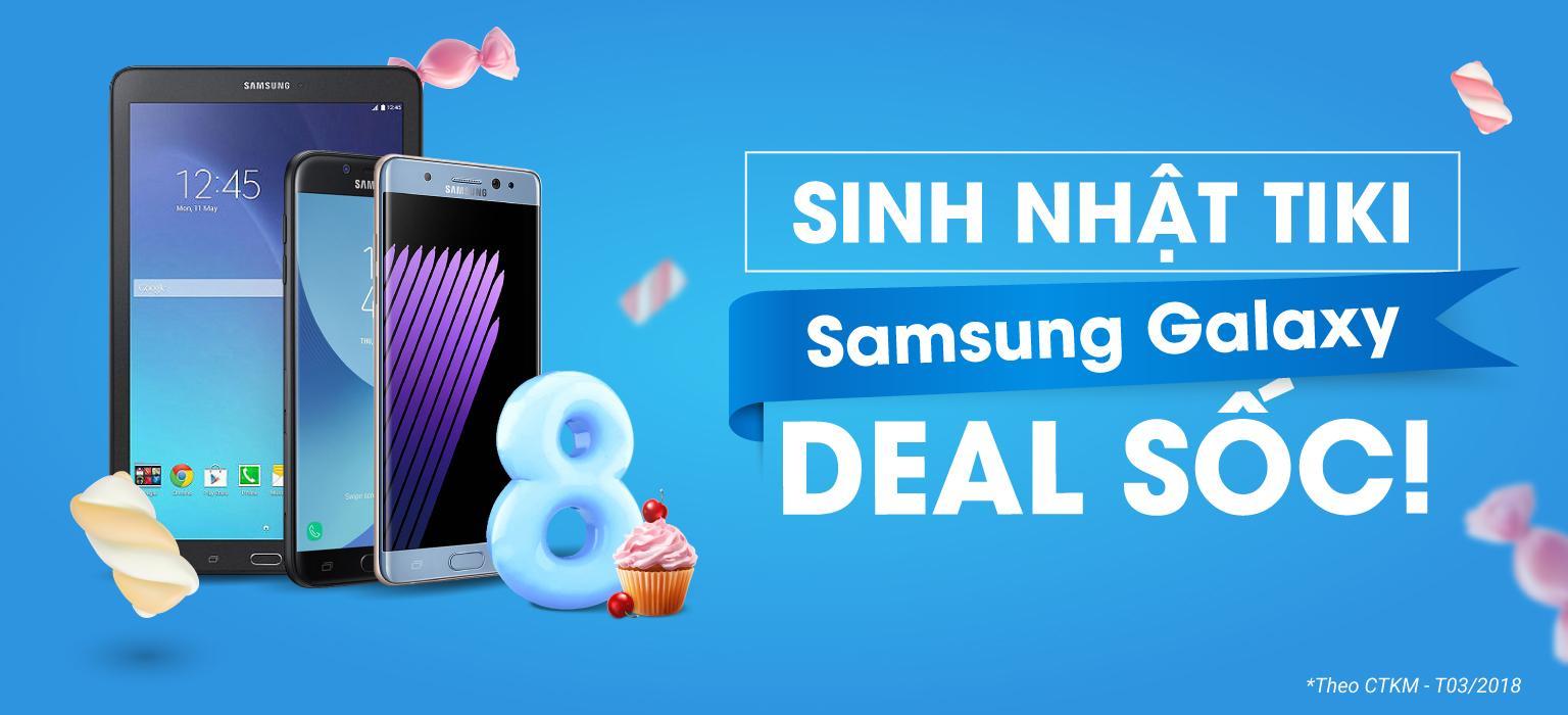 Mừng Sinh Nhật TIKI - Samsung Galaxy Giảm SỐC | [MUA NGAY]