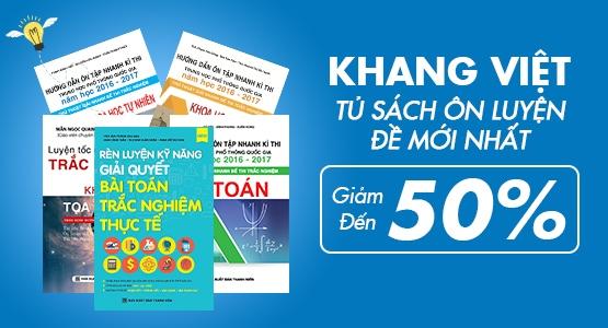 Khang Việt - Tủ Sách Ôn Luyện Đề Mới Nhất - Giảm Đến 50 %