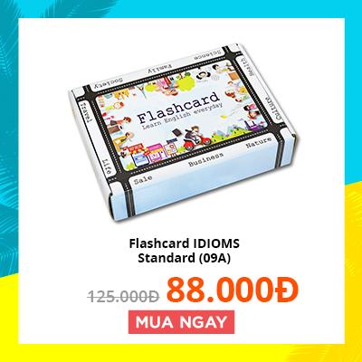Flashcard IDIOMS - Standard (09A)
