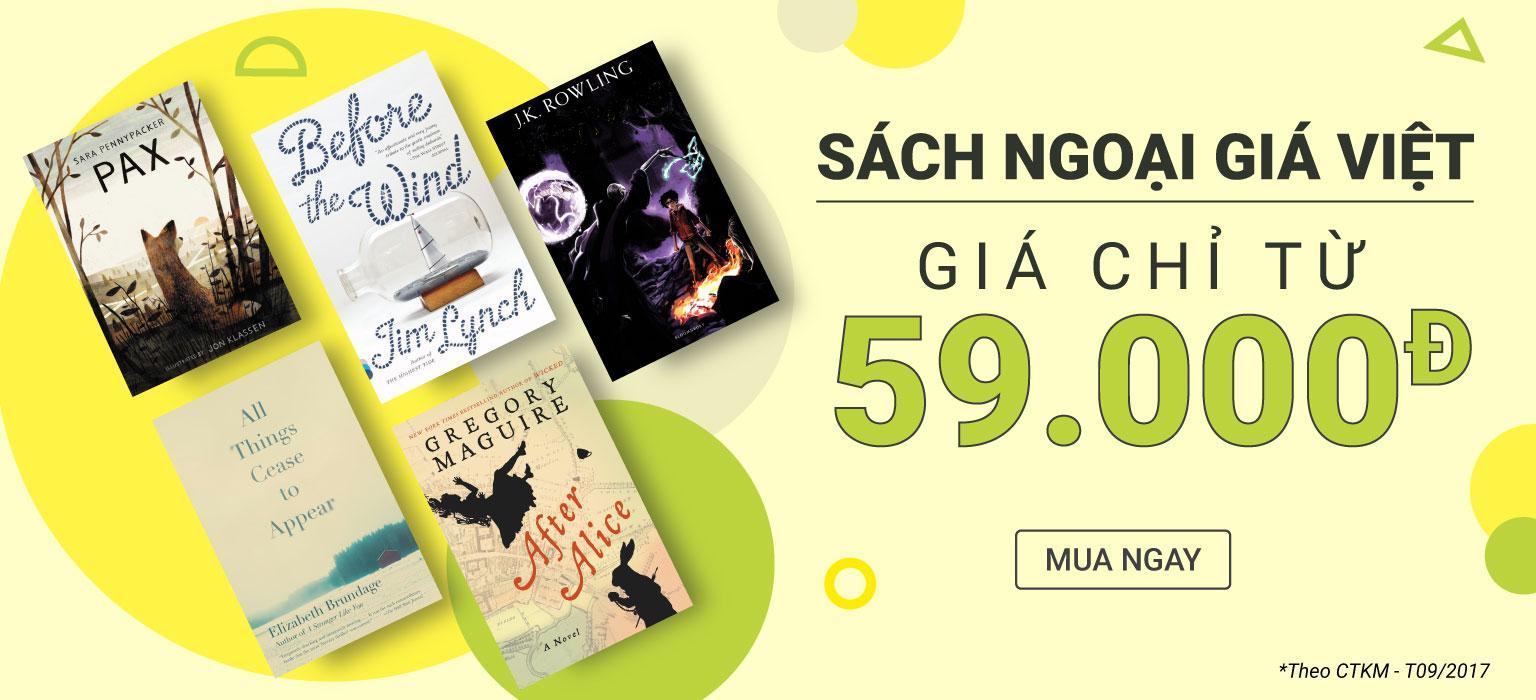 Sách Ngoại Giá Việt - Chỉ từ 59.000đ [CLICK NGAY]