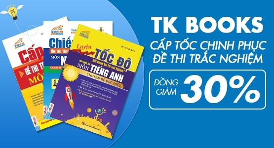 TK Books - Cấp Tốc Chinh Phục Đề Thi Trắc Nghiệm  - Đồng Giảm 30%