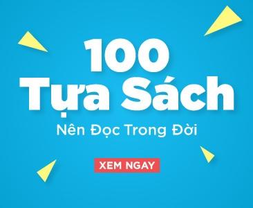 100 Tựa Sách Nên Đọc Trong Đời