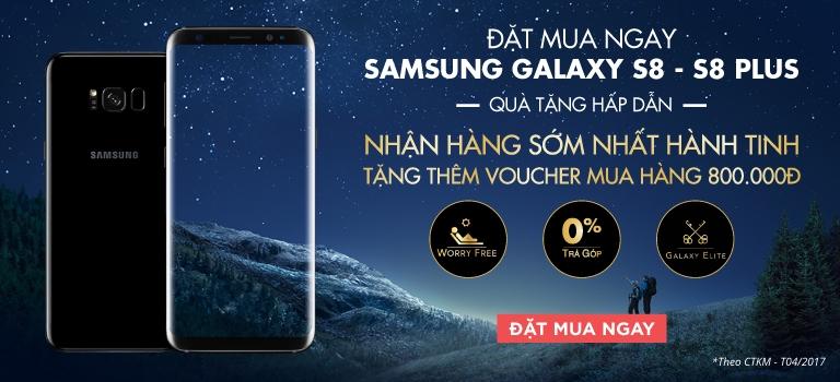 Samsung Galaxy S8/S8 Plus [Click Ngay]