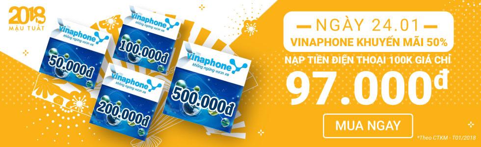 24.01 Vinaphone Khuyến Mãi 50% - Nạp thẻ ngay!