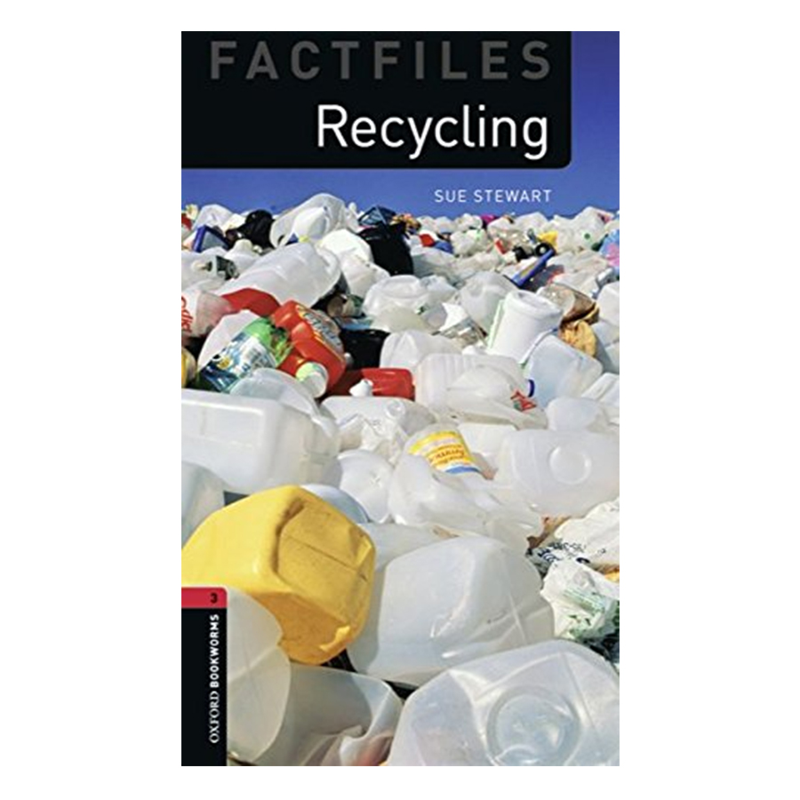 Oxford Bookworms Library (3 Ed.) 3: Recycling Factfile