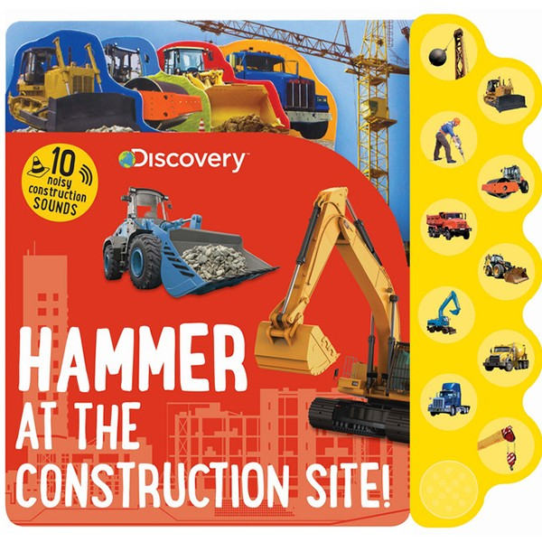 Discovery Hammer at the Construction Site!
