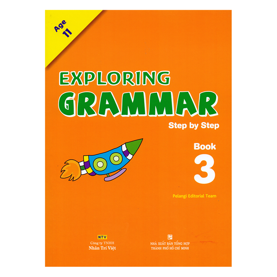 Exploring Grammar: Step By Step - Book 3 (Age 11)