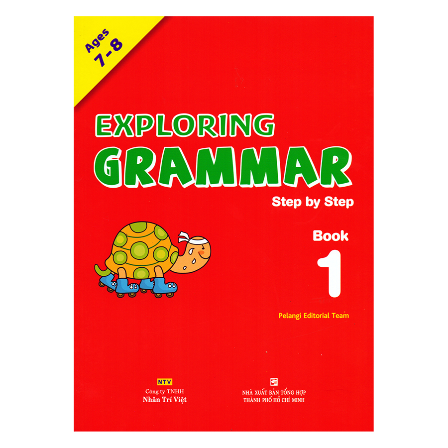 Exploring Grammar: Step By Step - Book 1 (Age 7 – 8)