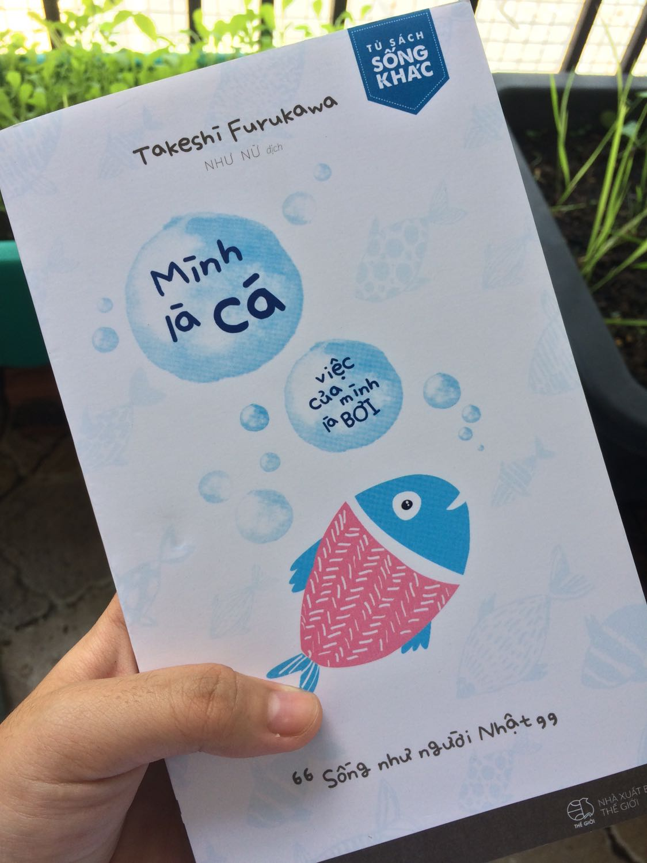 Mình Là Cá, Việc Của Mình Là Bơi | Tiki.vn