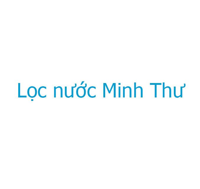 Lọc nước Minh Thư
