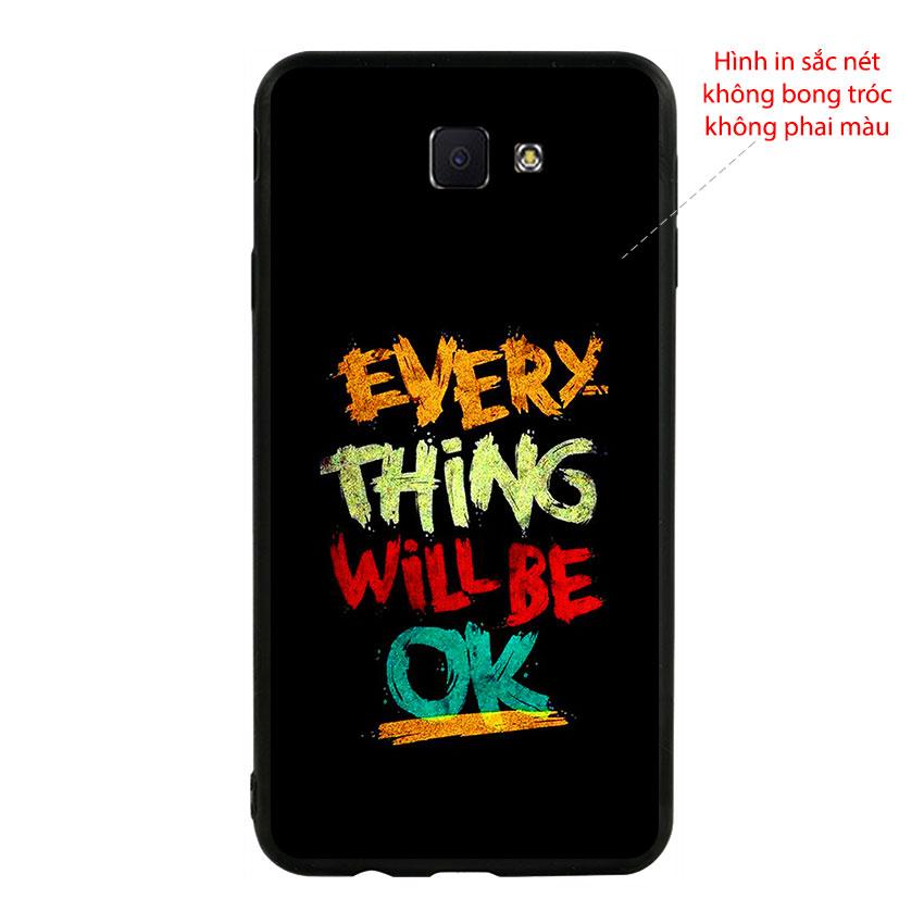 Ốp Lưng Viền TPU Cho Samsung Galaxy J7 Prime - Everything Will Be Ok